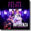 Cover: Oliver Pocher & Amira Pocher feat. Straßencobra & Straßenkatze - Influenza
