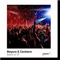 Cover: Boysco & Cocinero - DanceTo '21