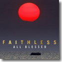 Cover: Faithless - All Blessed