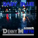 Cover:  Denny Martin - Baby Blue