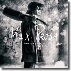 Cover: Max Prosa - Grüße aus der Flut