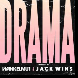 Cover: Wankelmut & Jack Wins - Drama