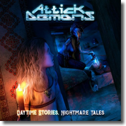 Cover: Attick Demons - Daytime Stories, Nightmare Tales