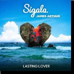 Cover: Sigala & James Arthur - Lasting Lover