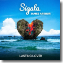 Cover:  Sigala & James Arthur - Lasting Lover