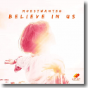 Cover:  Moestwanted - Believe In Us