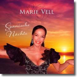 Cover: Marie Vell - Spanische Nächte