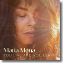Cover:  Maria Mena - You Live And You Learn