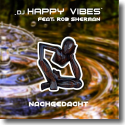 Cover: DJ Happy Vibes feat. Rob Sherman - Nachgedacht