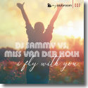 Cover:  DJ Sammy vs. Miss van der Kolk - I Fly With You
