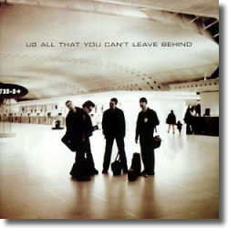 Cover: U2 - All That You Can't Leave Behind (20th Anniversary)