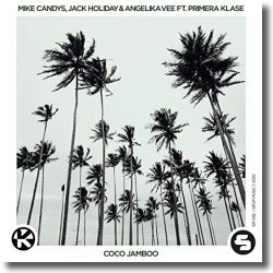 Cover: Mike Candys, Jack Holiday & Angelika Vee feat. Primera Klase - Coco Jamboo