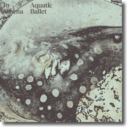 Cover: To Athena - Aquatic Ballet