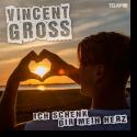 Cover: Vincent Gross - Ich schenk Dir mein Herz