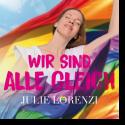 Cover:  Julie Lorenzi - Wir sind alle gleich