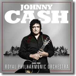 Cover: Johnny Cash & The Royal Philharmonic Orchestra - Johnny Cash And The Royal Philharmonic Orchestra
