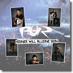 Cover: PUR - Keiner will alleine sein
