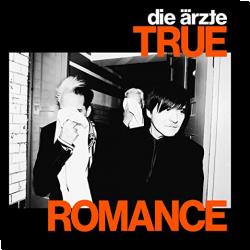 Cover: Die Ärzte - True Romance