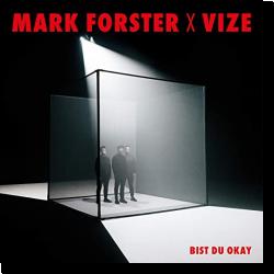 Cover: Mark Forster x VIZE - Bist du okay