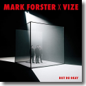 Cover:  Mark Forster x VIZE - Bist du okay