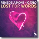 Cover:  Rene de la Moné x IQ Talo - Lost For Words