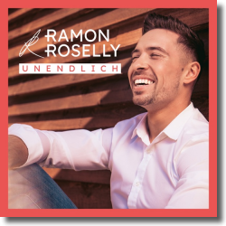 Cover: Ramon Roselly - Unendlich