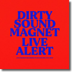 Cover: Dirty Sound Magnet - Live Alert