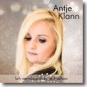 Cover:  Antje Klann - Ich vermisse dich jetzt schon