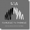 Cover: Sia - Courage To Change