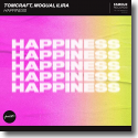 Cover: Tomcraft, MOGUAI & ILIRA - Happiness