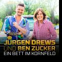 Cover: Jürgen Drews & Ben Zucker - Ein Bett im Kornfeld