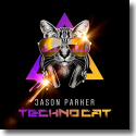 Cover: Jason Parker - Techno Cat