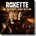 Cover: Roxette - Let Your Heart Dance With Me