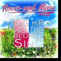 Cover:  Rocco und Marc - Sag mir wo die Blumen sind