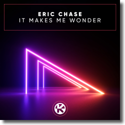 Cover: Eric Chase - It Makes Me Wonder