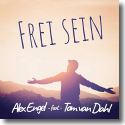Cover: Alex Engel feat. Tom van Dahl - Frei sein