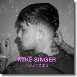 Cover: Mike Singer - Paranoid!?