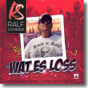 Cover: Ralf Sommer - Wat es loss