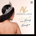 Cover:  Andreas Lawo - Was macht ein König ohne Königin