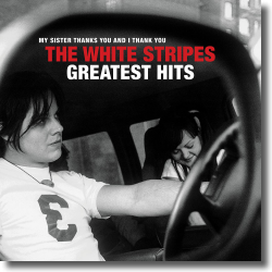 Cover: The White Stripes - Greatest Hits