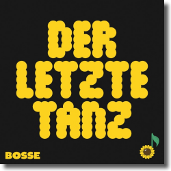 Cover: Bosse - Der letzte Tanz