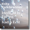 Cover: Fritz Kalkbrenner - Daylight Is Falling