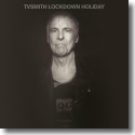 Cover:  T.V. Smith - Lockdown Holiday