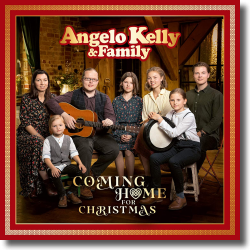 Cover: Angelo Kelly & Family - Coming Home For Christmas