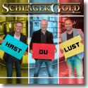 Cover:  SchlagerGold - Hast du lust