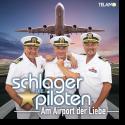 Cover: Die Schlagerpiloten - Am Airport der Liebe