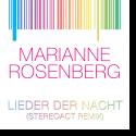 Cover: Marianne Rosenberg - Lieder der Nacht (Stereoact Remix)