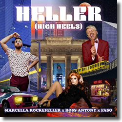 Cover: Ross Antony, Marcella Rockefeller & FASO - Heller (High Heels)