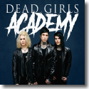 Cover:  Dead Girls Academy - Doves In Glass Houses