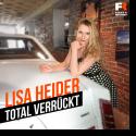 Lisa Heider - Total verrückt